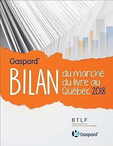 Gaspard - Bilan du marché du livre au Québec 2017